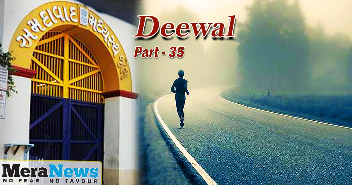 http://meranews.in/backend/main_imgs/ENGLISH-part-35_deewal-the-story-of-the-sabarmati-jailbreak-attempt-part35_0.jpg