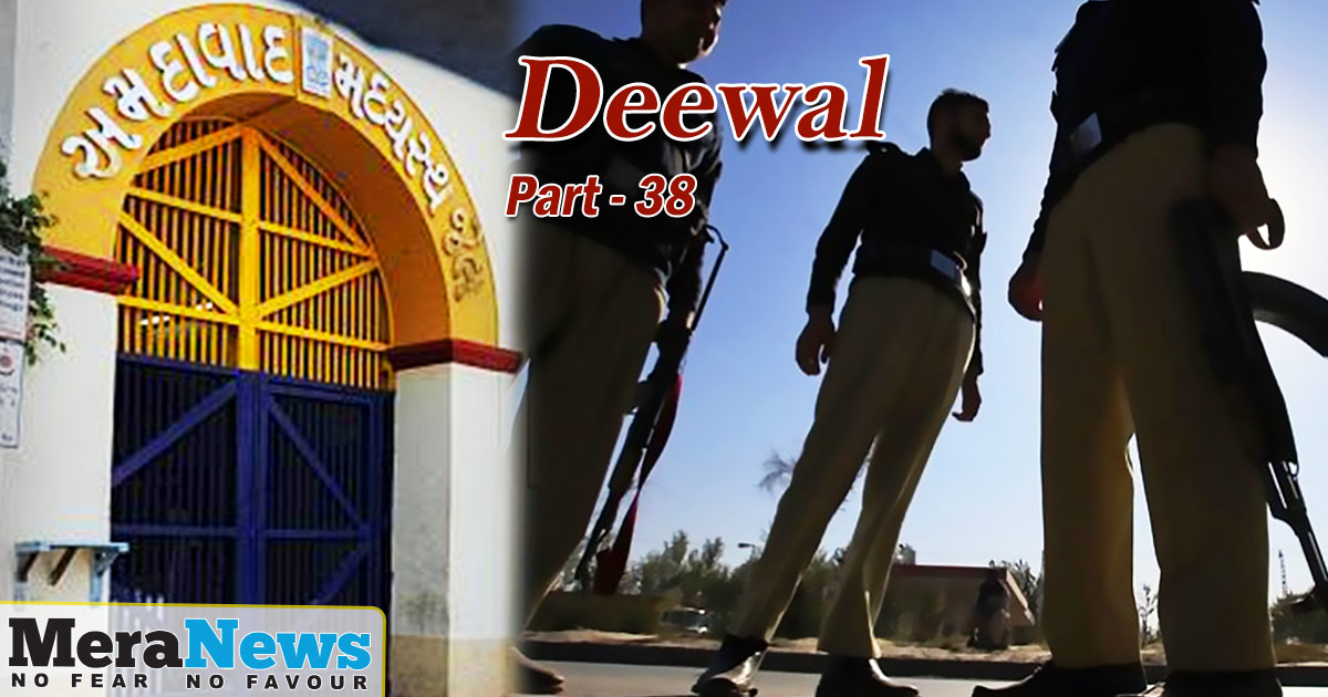 http://meranews.in/backend/main_imgs/ENGLISH-part-38_deewal-the-story-of-the-sabarmati-jailbreak-attempt-part38_0.jpg